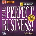 "Robert Kiyosaki ""The Perfect Business"""